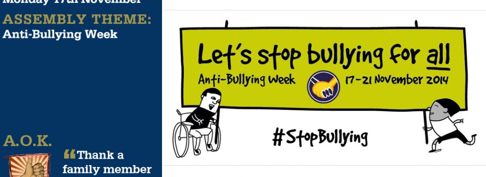 Week Beginning 17 November Anti Bullying Week