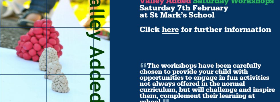 Valley Added Workshop Sat 7th February