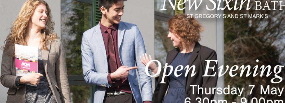New Sixth Open Evening 7 May